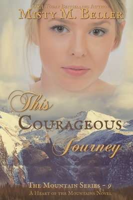 This Courageous Journey (Mountain #9) Cover Image