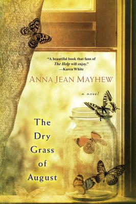 Cover for The Dry Grass of August