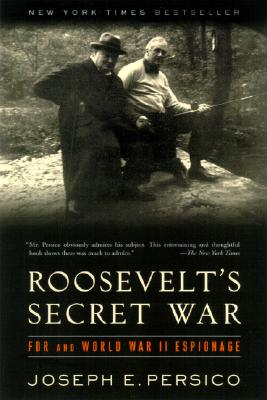 Roosevelt's Secret War: FDR and World War II Espionage Cover Image