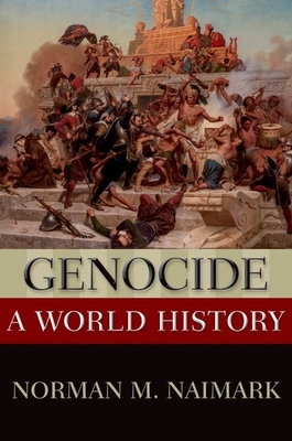 Genocide: A World History (New Oxford World History) Cover Image