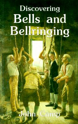 Discovering Bells and Bellringing Cover Image