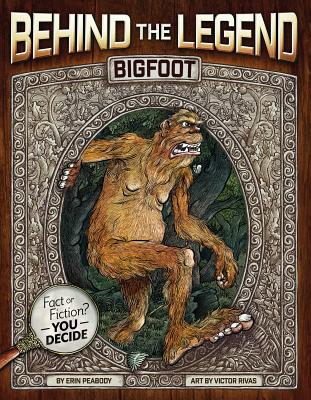 Bigfoot (Behind the Legend) Cover Image