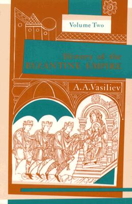 Cover for History of the Byzantine Empire, 324–1453, Volume II
