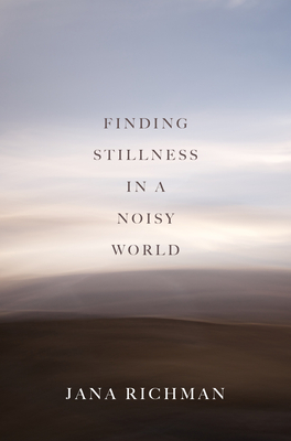 Finding Stillness in a Noisy World Cover Image
