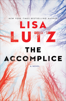 The Accomplice by Lisa Lutz