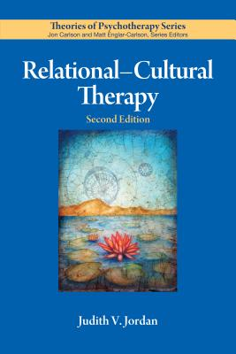 Relational-Cultural Therapy (Theories of Psychotherapy Series(r)) Cover Image