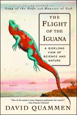 The Flight of the Iguana: A Sidelong View of Science and Nature Cover Image