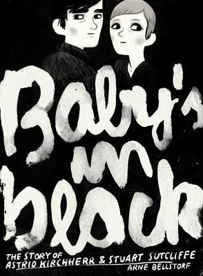 Baby's in Black (Graphic Biographies) Cover Image