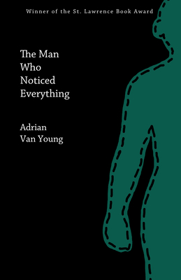 The Man Who Noticed Everything Cover Image
