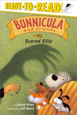 Scared Silly (Bunnicula and Friends #3) Cover Image
