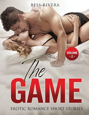 The Game: Explicit and Forbidden Erotic Hot Sexy Stories for Naughty Adult Box Set Collection Cover Image