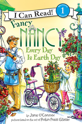 Fancy Nancy: Every Day Is Earth Day Cover Image
