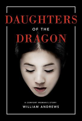 Daughters of the Dragon: A Comfort Woman's Story Cover Image