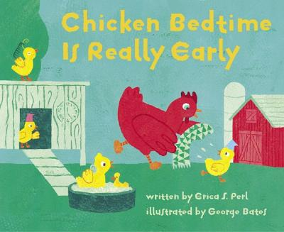 Chicken Bedtime Is Really Early Cover