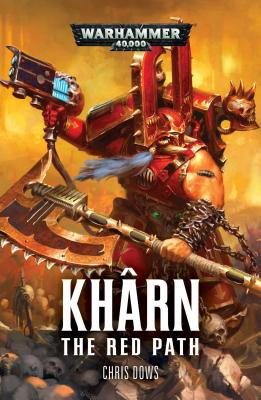 Khârn: The Red Path (Khârn the Betrayer #2) Cover Image