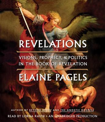 Revelations: Visions, Prophecy, and Politics in the Book of Revelation Cover Image