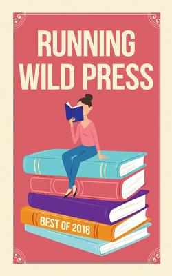 Running Wild Press: Best of 2018 Cover Image