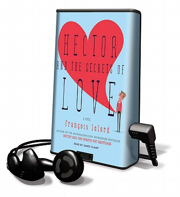Hector And The Secrets Of Love Playaway Adult Fiction Pre