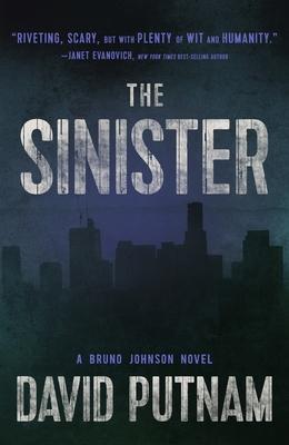 Cover for The Sinister (A Bruno Johnson Thriller #9)