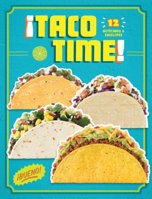 Taco Time: 12 Notecards & Envelopes Cover Image
