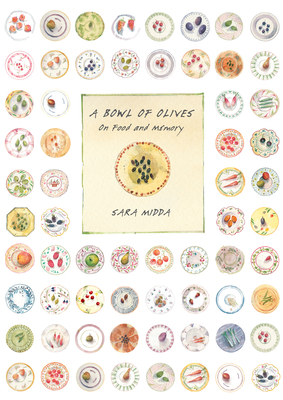 A Bowl of Olives: On Food and Memory Cover Image