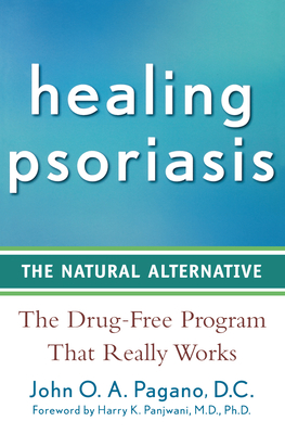 Healing Psoriasis: The Natural Alternative Cover Image