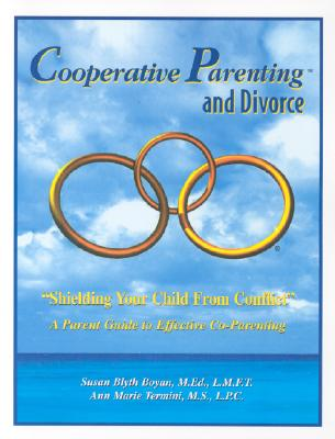 Cooperative Parenting and Divorce: Shielding Your Child from Conflict Cover Image