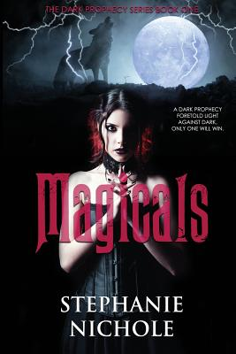 Magicals (Dark Prophecy #1) Cover Image