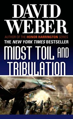 Midst Toil and Tribulation: A Novel in the Safehold Series (#6) Cover Image