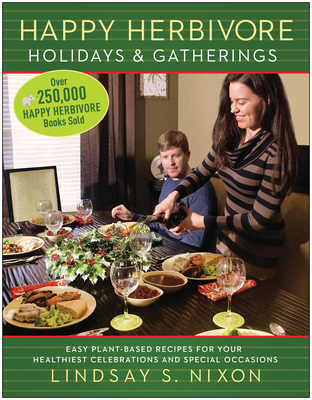 Cover for Happy Herbivore Holidays & Gatherings