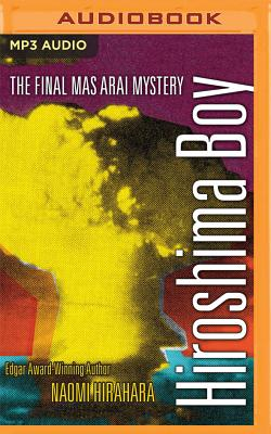 Hiroshima Boy (Mas Arai Mysteries #7) Cover Image