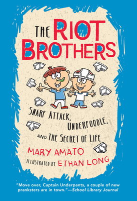 Snarf Attack, Underfoodle, and the Secret of Life: The Riot Brothers Tell All Cover Image