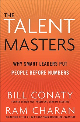 The Talent Masters: Why Smart Leaders Put People Before Numbers Cover Image