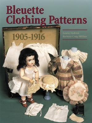 Bleuette Clothing Patterns 1905-1916 Cover Image