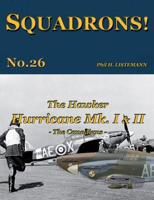 The Hawker Hurricane Mk I & Mk II: The Canadians Cover Image