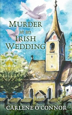 Murder at an Irish Wedding (Irish Village Mystery) Cover Image