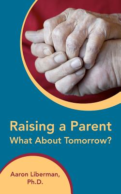Raising a Parent-What about Tomorrow? Cover