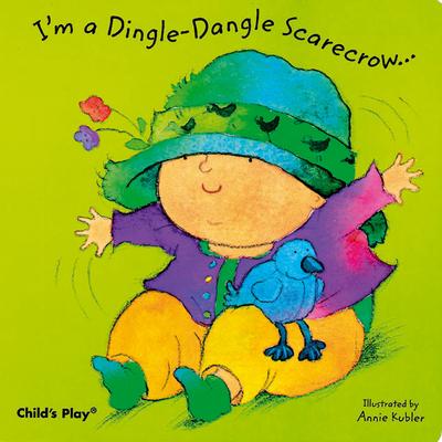 I'm a Dingle-Dangle Scarecrow (Baby Board Books) Cover Image