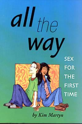 All the Way Sex for the First Time Cover Image