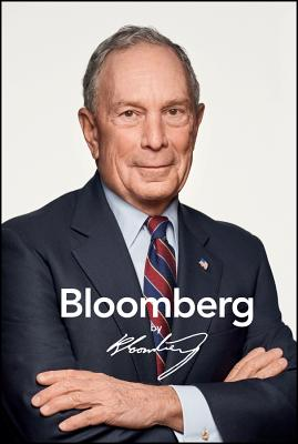 Bloomberg by Bloomberg, Revised and Updated Cover Image