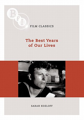 The Best Years of Our Lives (BFI Film Classics) Cover Image