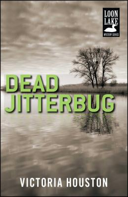 Cover for Dead Jitterbug (A Loon Lake Mystery #6)