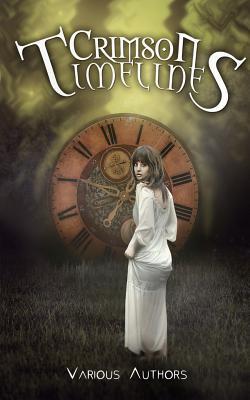 Crimson Timelines (Crimson Tales #1) Cover Image