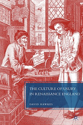 The Culture of Usury in Renaissance England Cover Image