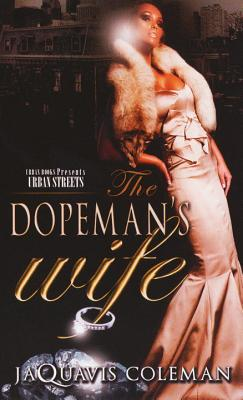 The Dopeman's Wife: Part 1 of the Dopeman's Trilogy Cover Image