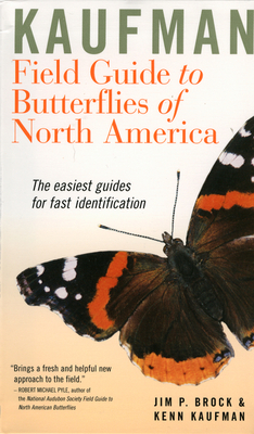 Kaufman Field Guide to Butterflies of North America (Kaufman Focus Guides) Cover Image