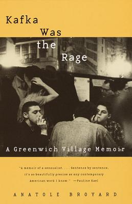 Kafka Was the Rage: A Greenwich Village Memoir Cover Image