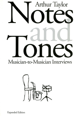 Notes and Tones: Musician-to-Musician Interviews Cover Image