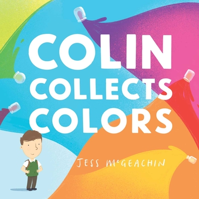Cover for Colin Collects Colors