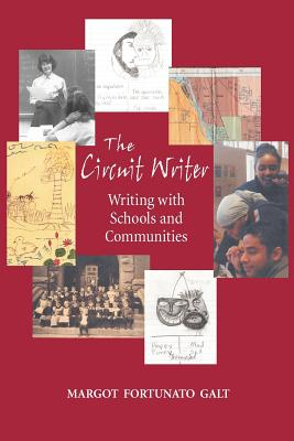 The Circuit Writer: Writing with Schools and Communities Cover Image